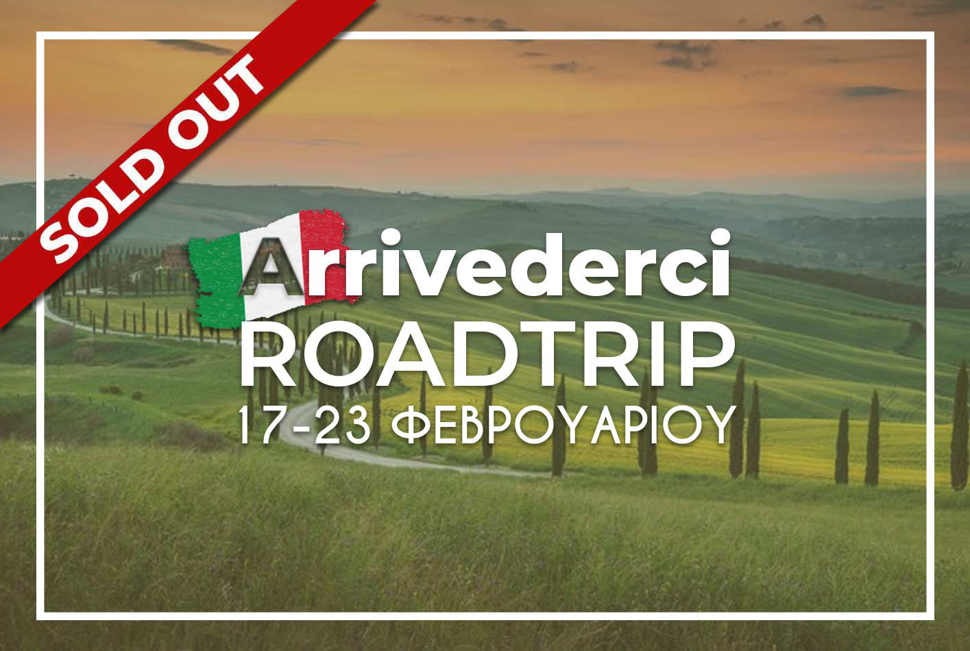 Arrivederci Sold Out